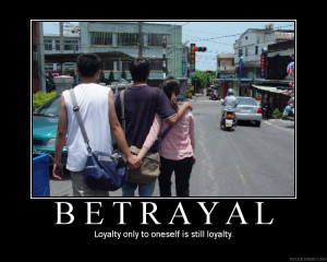How do you react to a betrayal of trust?