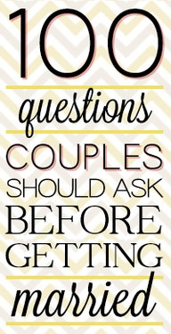 ... Couples Should Ask Before Getting Married ~ Being In Love Quote