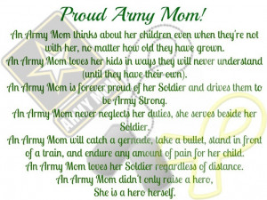 Proud Army Mom. So true! I love you Breanna marie Alldredge!!!