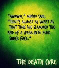 The Maze Runner | Book series by James Dashner | #quote More