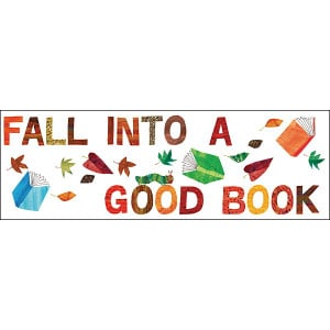 Eric Carle™ Fall Into a Good Book Bookmarks