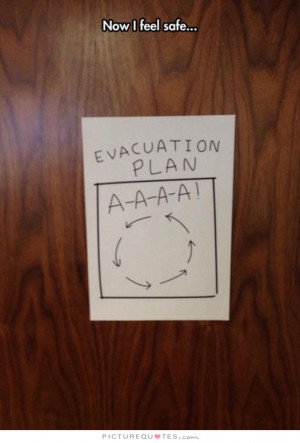 Safety Quotes Plan Quotes Evacuations Quotes