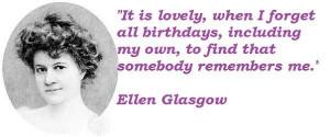 Ellen Glasgow Quotes