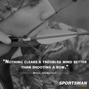 , Archery Quotes, Mind Better, Archery Hunt'S Quotes, Amazing Quotes ...