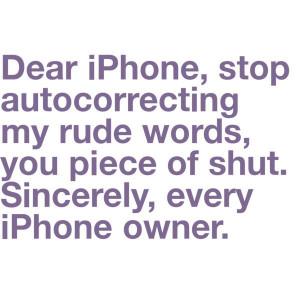 Iphone Wants Stop Swearing Lol