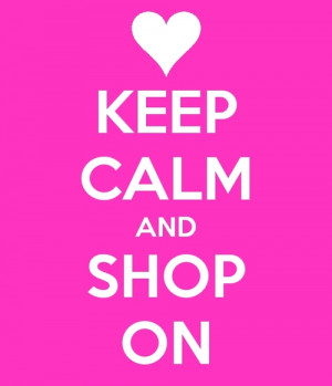 Funny Online Shopping Quotes Keep calm and shop on graphic