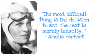 Wisdom Wednesdsay ~ A Quote from Amelia Earhart