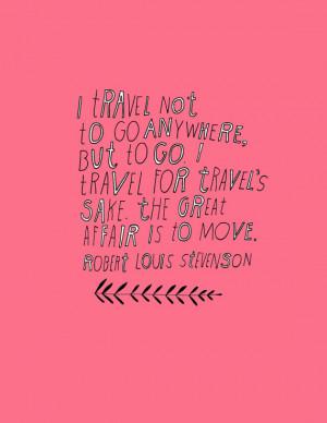 Robert Louis Stevenson Travel Quote - Large Size