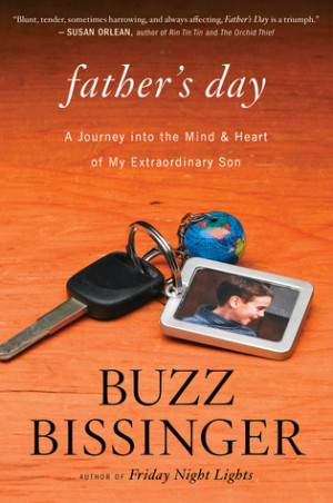 Father's Day: A Journey into the Mind and Heart of My Extraordinary ...