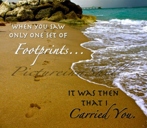 Love this part of the footprints in the sand poem! When I'm stressing ...