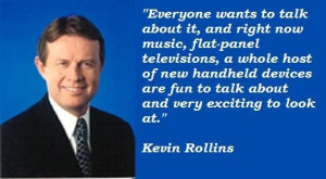Kevin rollins famous quotes 1