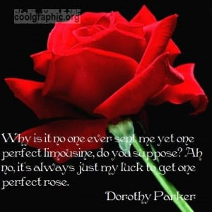 ... quotes/rose-quotes/my-luck-to-get-one-perfect-rose-flirty-rose-quote