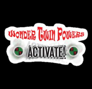 SpLotchy › Portfolio › WONDER TWIN POWERS... ACTIVATE!