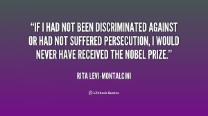 quote-Rita-Levi-Montalcini-if-i-had-not-been-discriminated-against ...