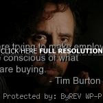 life, quote tim burton, quotes, sayings, cute, famous quote tim burton ...