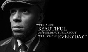 Rapper, mos def, quotes, sayings, we can be beautiful