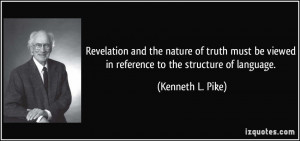 and the nature of truth must be viewed in reference to the structure ...