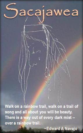 Sacagawea Quotes Sacagawea Said Quotesgram