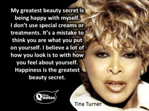 Tina Turner'S Beauty Secret #SheQuotes #Quote #Women #Beauty #Health