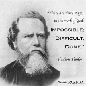 Hudson Taylor #godofthepossible #hudsontaylor