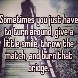 Know when to burn it and when to let it stand...you might need it one ...