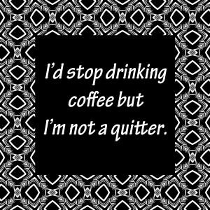 Coffee Quotes Graphics