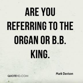 Organ Quotes