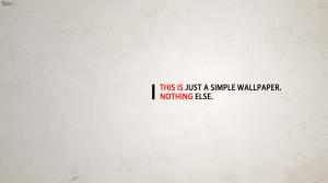 Just A Simple Wallpaper HD Wallpaper