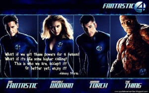 Marvel Superhero Quotes Fantastic four quotes