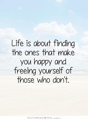 Life Quotes Let Go Quotes Finding Love Quotes Finding Happiness Quotes
