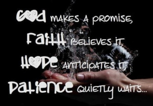 Faith, hope and patience