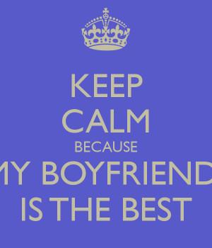My Boyfriend Is The Best My boyfriend is the best