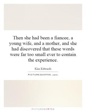 Kim Edwards Quotes Kim Edwards Sayings Kim Edwards Picture Quotes