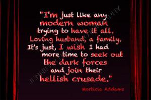 Morticia Addams Addams Family Goth Quote by JenniferRoseGallery, $10 ...