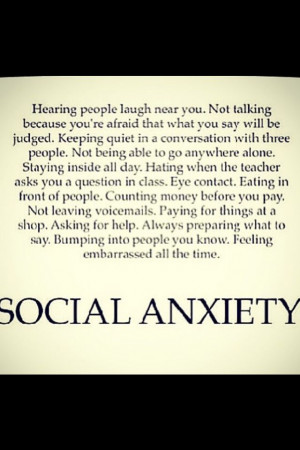 ... Quotes, Social Phobias, Social Anxiety, Anxiety Disorder, Feelings