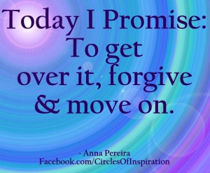 get over it. forgive. move on.