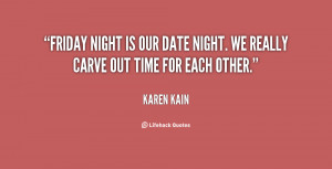 Friday Night Is Our Date Night We Really Carve Out Time For Each