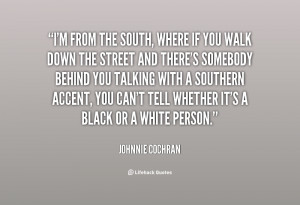 quote-Johnnie-Cochran-im-from-the-south-where-if-you-123329.png