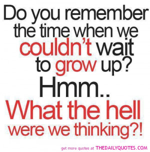 funny-teen-quotes-grow-up-quote-pictures-life-pics-images-sayings.jpg