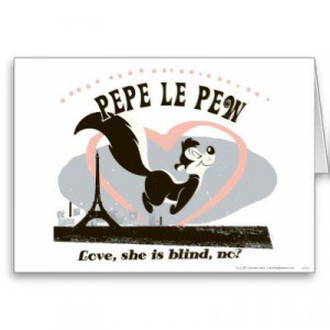 Pepe Love, She Is Blind, No? - funny, hilarious valentine's day card ...