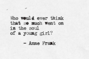 Anne Frank Tumblr , Anne Frank Quotes In Spite Of Everything , Anne ...