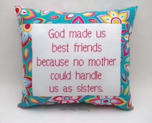 Cross Stitch Pillow Funny Quote Pink Sister Family