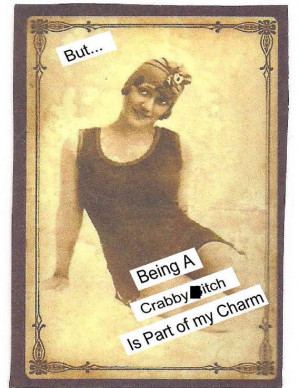 Being a Crabby be itch is part of my charm by Ficklepicklefun, $8.50
