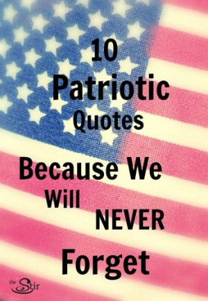 10 Memorial Day Quotes … Because We Will Never Forget!