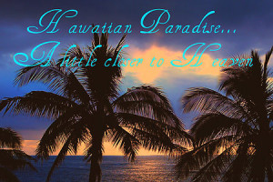 What are some famous hawaiian quotes wallpapers