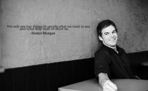 dexter, quotes
