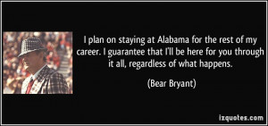 quote-i-plan-on-staying-at-alabama-for-the-rest-of-my-career-i ...