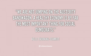 quote-Helle-Thorning-Schmidt-we-are-not-jumping-on-the-austerity-32454 ...