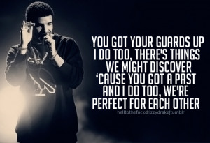 ... tags for this image include: Drake, perfect, drizzy, her and love me
