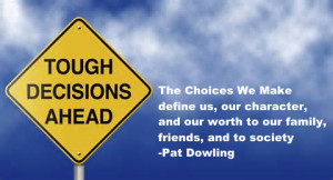 We are The Choices We Make